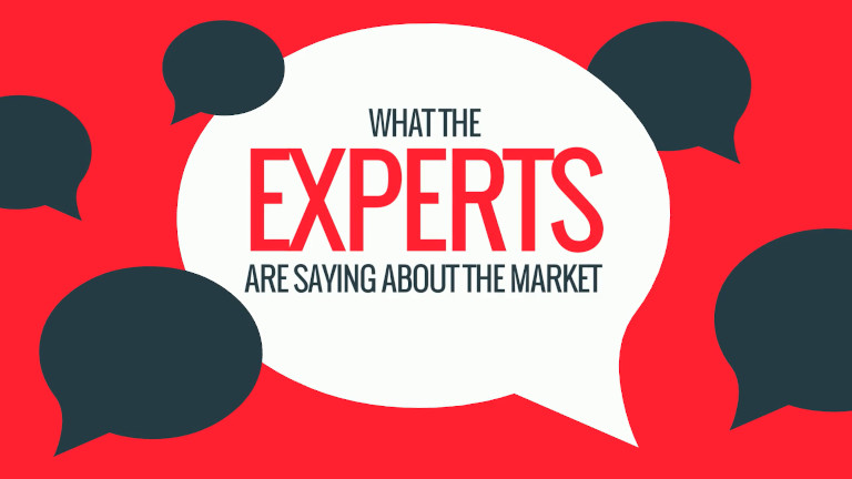 What the Experts Are Saying About the Market