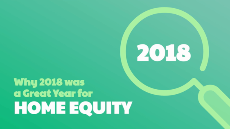 Why 2018 was a Great Year for Home Equity