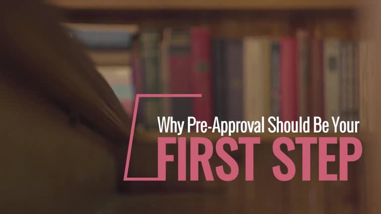 Why Pre-Approval Should Be Your First Step