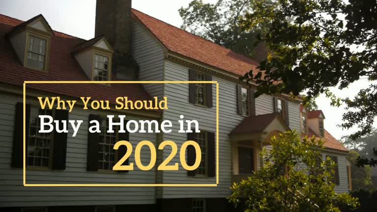 Why You Should Buy a Home in 2020